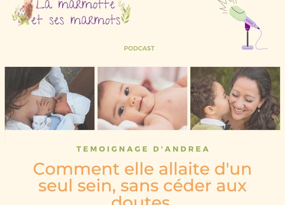 Témoignage de l'allaitement d'Andréa : comment elle allaite d'un seul sein, sans céder aux doutes